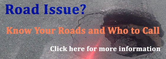 Know your roads and who to call.