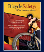 Bicycle Safety - It is a Two Way Street - Advice to Motorists & Bicyclists